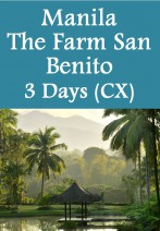 Cathay Pacific - Manila The Farm San Benito 3 Days Package