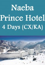 Cathay Pacific / Cathay Dragon - Naeba Prince Hotel 4 Days