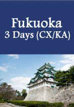 Cathay Pacific/ Cathay Dragon - Fukuoka 3 Days