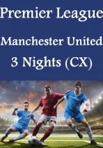 Premier League - Manchester United 3 Nights Package