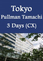 Cathay Pacific - Tokyo Pullman Tamachi Hotel 3 Days